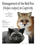 Management of the Red Fox (Vulpes Vulpes) in Captivity